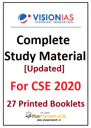 Vision IAS complete study material for CSE 2020