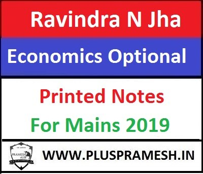 Economics Optional Study Material 2018-19 by Ravindra N Jha