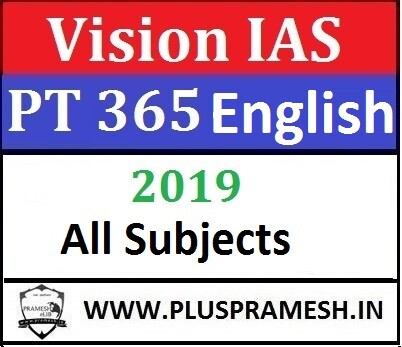 Vision IAS PT 365 Current Affairs 2019 in English