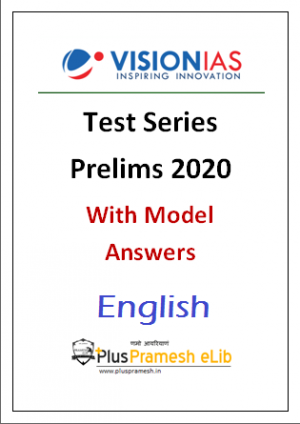 Vision IAS Prelims Test Series 2020 with Model Answer