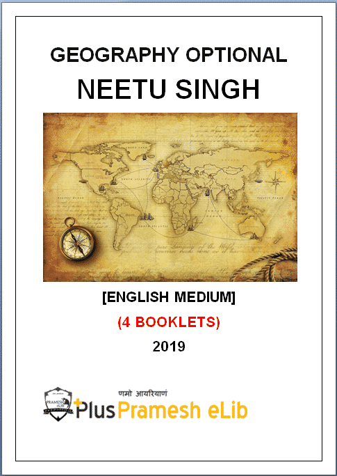 Geography Optional class notes by Neetu Singh