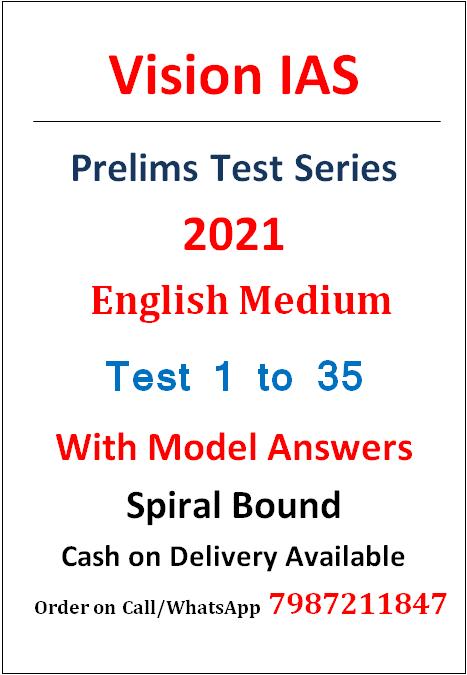 Vision IAS Prelims Test Series 2021