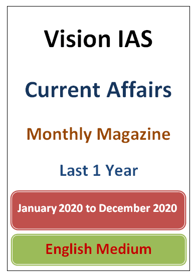 Vision IAS Monthly Current Affairs Magazine Last 1 year