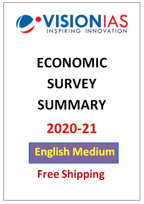 ECONOMIC SURVEY SUMMARY 2020-21
